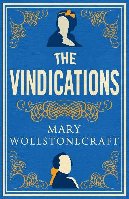 The Vindications by Mary Wollstonecraft