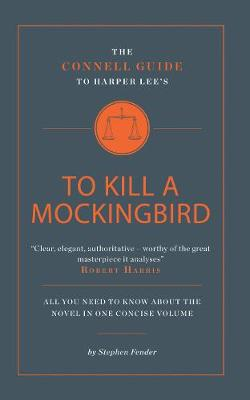 The Harper Lee's To Kill a Mockingbird by Stephen Fender