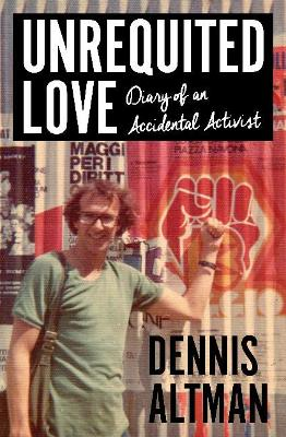 Unrequited Love: Diary of an Accidental Activist book
