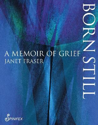 Born Still: A Memoir of Grief book