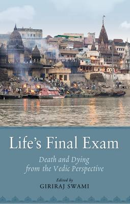 Life's Final Exam by Swami Giriraj