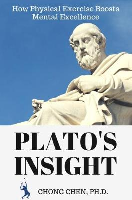 Plato's Insight by Chong Chen