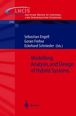 Modelling, Analysis and Design of Hybrid Systems by Sebastian Engell