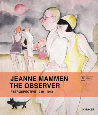 Jeanne Mammen: The Observer by Annelie Lugtens