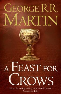 A Feast for Crows by George R. R. Martin