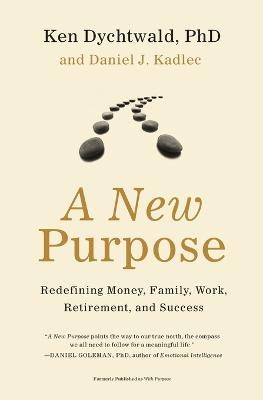 New Purpose by Ken Dychtwald