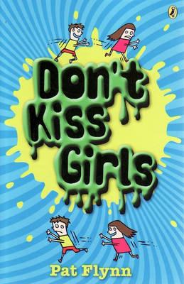 Don't Kiss Girls by Pat Flynn