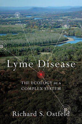 Lyme Disease by Richard S. Ostfeld
