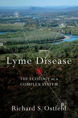 Lyme Disease by Richard S. Ostfeld