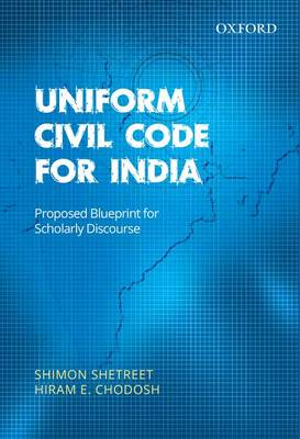 Uniform Civil Code for India by Hiram E. Chodosh