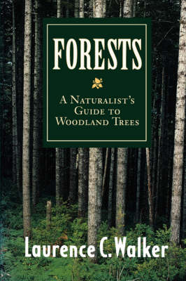 Forests by Laurence C. Walker