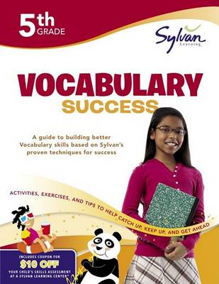 Fifth Grade Vocabulary Success by Sylvan Learning