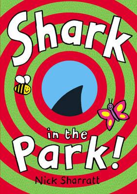 Shark In The Park by Nick Sharratt