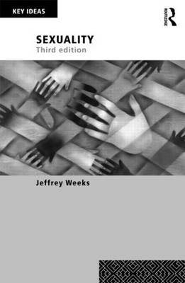 Sexuality by Jeffrey Weeks