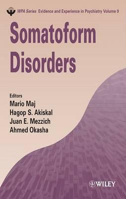 Somatoform Disorders  v. 9 by Mario Maj