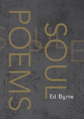 Soul Poems by Ed Byrne