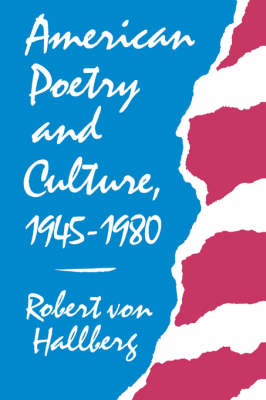 American Poetry and Culture, 1945-80 book