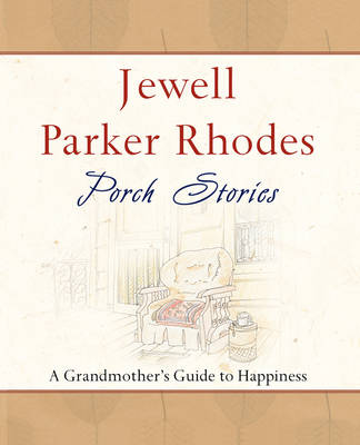 Porch Stories by Jewell Parker Rhodes
