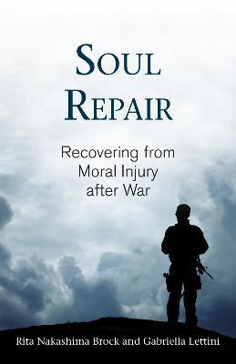 Soul Repair by Rita Nakashima Brock