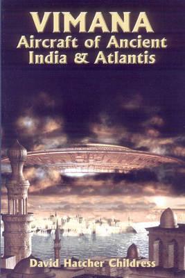 Vimana Aircraft of Ancient India and Atlantis book