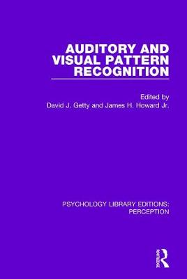 Auditory and Visual Pattern Recognition by David J. Getty