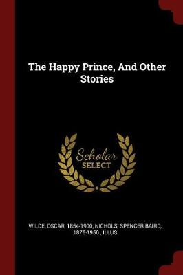 The Happy Prince, and Other Stories by Oscar Wilde