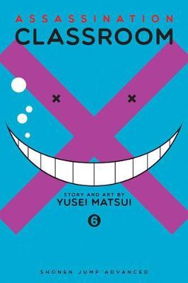 Assassination Classroom, Vol. 6 by Yusei Matsui