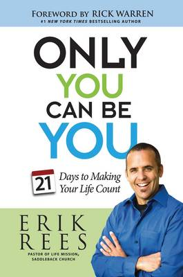 Only You Can Be You by Erik Rees
