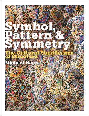 Symbol, Pattern and Symmetry by Michael Hann
