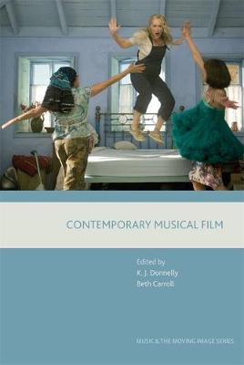 Contemporary Musical Film by Kevin J. Donnelly