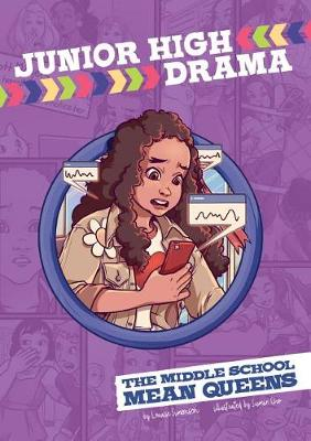 The Middle School Mean Queens by Louise Simonson