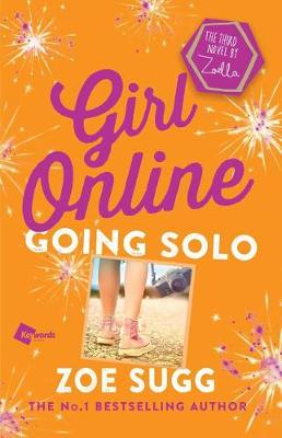 Girl Online: Going Solo book