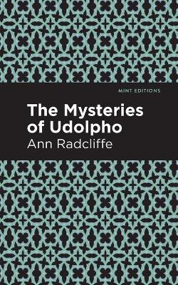 The The Mysteries of Udolpho by Ann Radcliffe