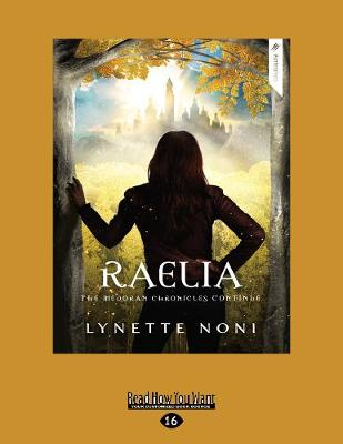 The Medoran Chronicles: Raelia (2) by Lynette Noni