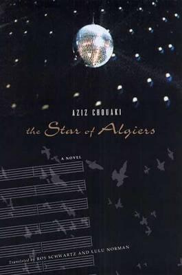 The Star of Algiers by Professor Ros Schwartz
