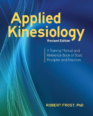 Applied Kinesiology, Revised Edition book
