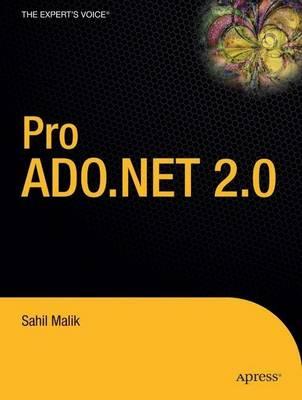 Pro ADO.NET 2.0 by Nick Malik