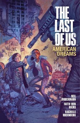 The Last Of Us: American Dreams by Faith Erin Hicks