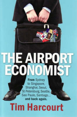 Airport Economist by Tim Harcourt