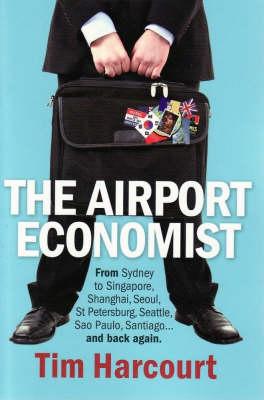 Airport Economist by Tim Harcourt