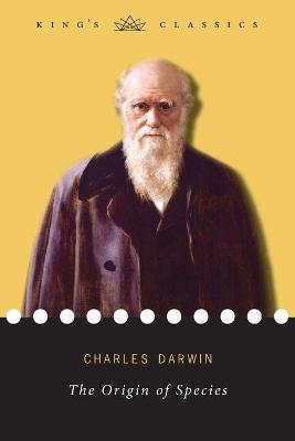 The Origin of Species (King's Classics) by Charles Darwin