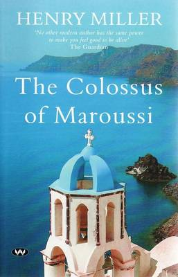 Colossus of Maroussi by Henry Miller