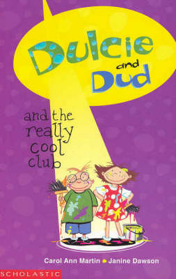 Dulcie and Dud and the Really Cool Club by Ann Martin