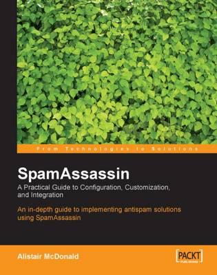 SpamAssassin by Alistair McDonald
