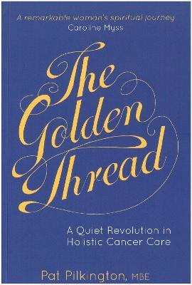 The Golden Thread by Felicity Biggart