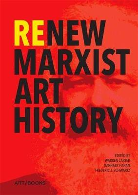 Re/New Marxist Art History book