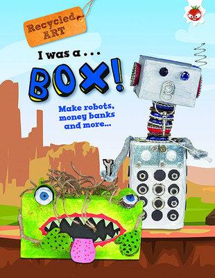 I Was A Box - Recycled Art by Emily Kington