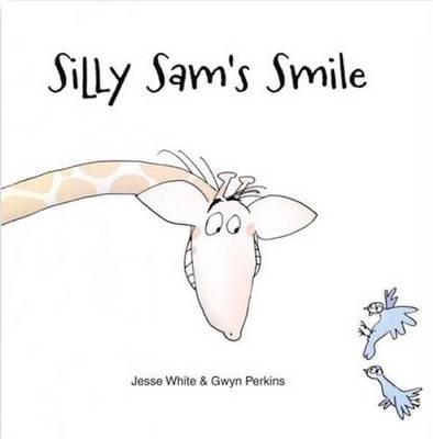 Silly Sam's Smile by Jesse White