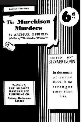 The Murchison Murders by Arthur W. Upfield