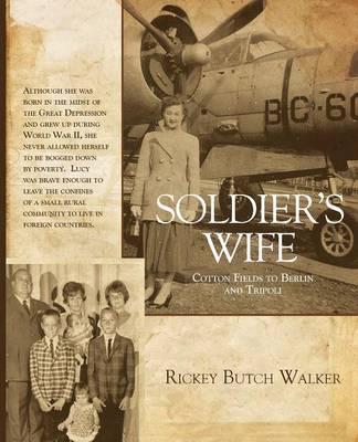 Soldier's Wife by Rickey Butch Walker